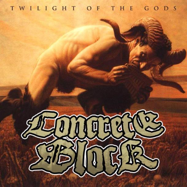 CONCRETE BLOCK - Twilight Of The Gods