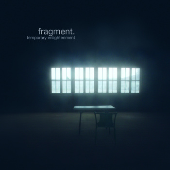 FRAGMENT. - Temporary Enlightenment
