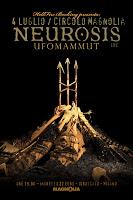 NEUROSIS + Ufomammut (04/07/2013 @ Circolo Magnolia, Milano)