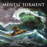 MENTAL TORMENT - On The Verge...