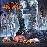 ULTRA VIOLENCE - Privilege To Overcome