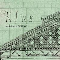 KINE - Meditations In April Green