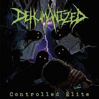 DEHUMANIZED - Controlled Elite