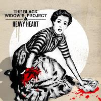 THE BLACK WIDOW'S PROJECT - Heavy Heart