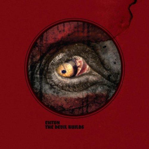 CHTON - The Devil Builds