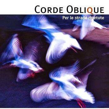 CORDE OBLIQUE - Per Le Strade Ripetute