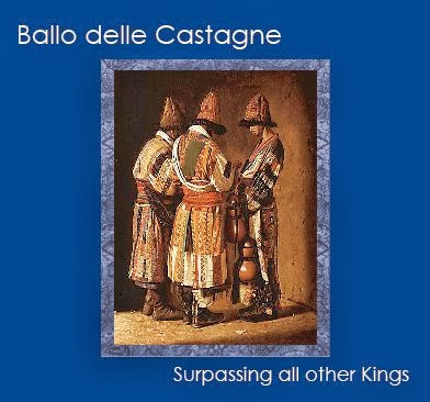 IL BALLO DELLE CASTAGNE - Surpassing All The Other Kings