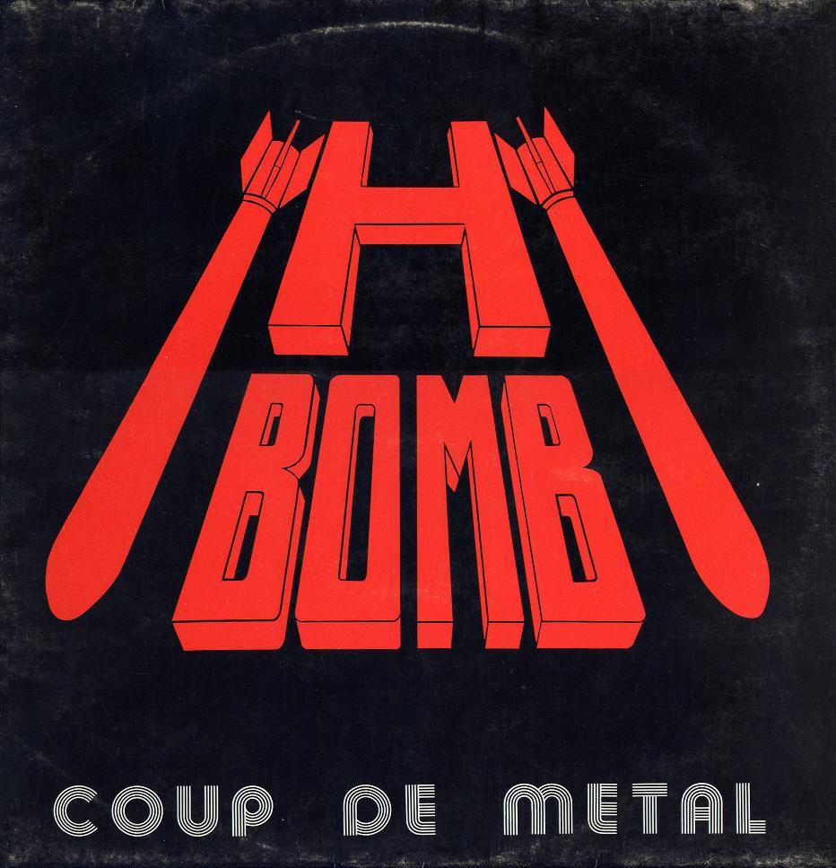 H-BOMB - Coup De Métal
