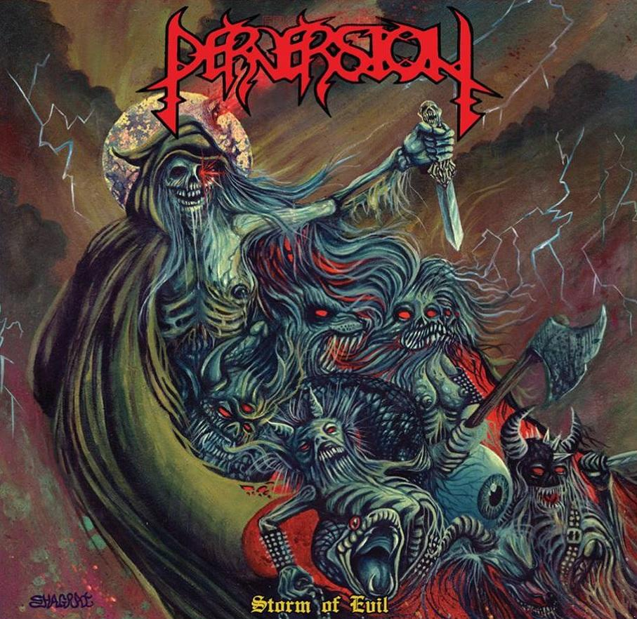 PERVERSION - Storm Of Evil