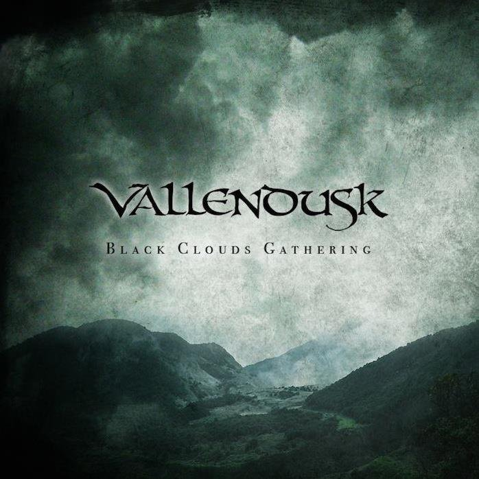 VALLENDUSK - Black Clouds Gathering