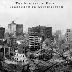 THE NIHILISTIC FRONT - Procession To Annihilation