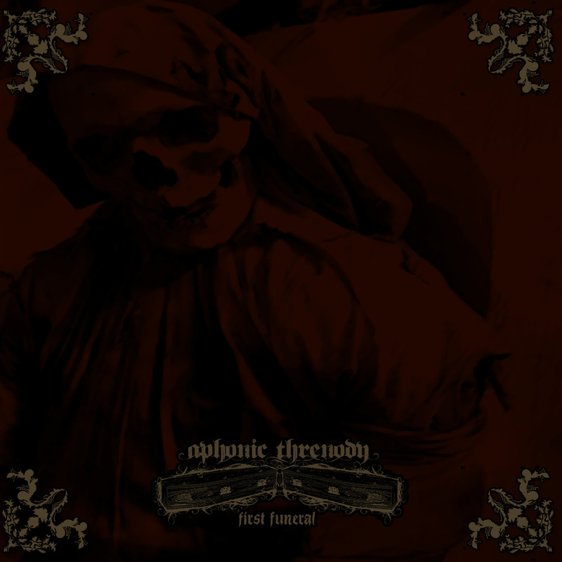 APHONIC THRENODY - First Funeral