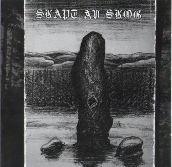 SKAPT AV SKOG - Skapt Av Skog