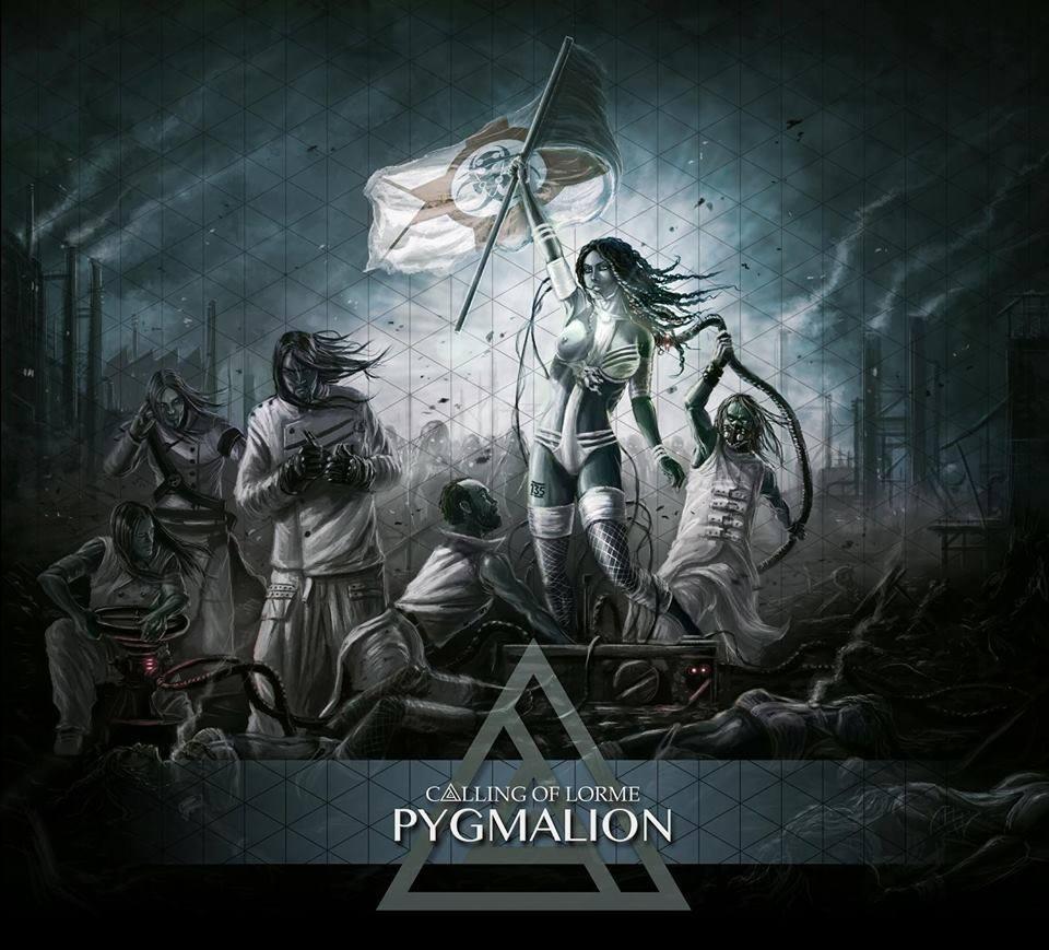 CALLING OF LORME - Pygmalion