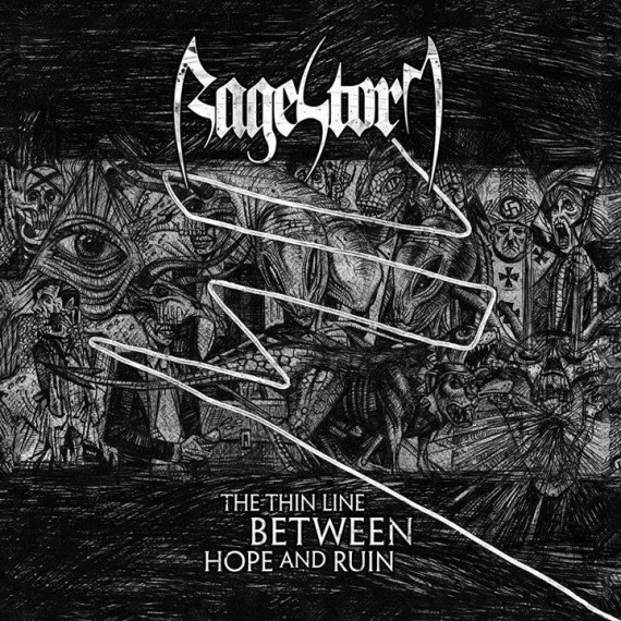 RAGESTORM - The Thin Line Between Hope And Ruin