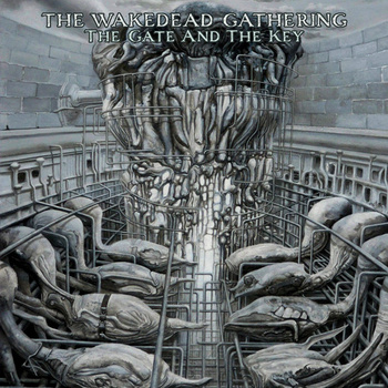 THE WAKEDEAD GATHERING - The Gate And The Key