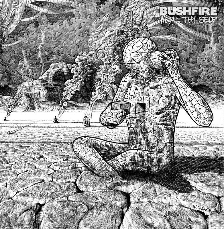 BUSHFIRE - Heal Thy Self
