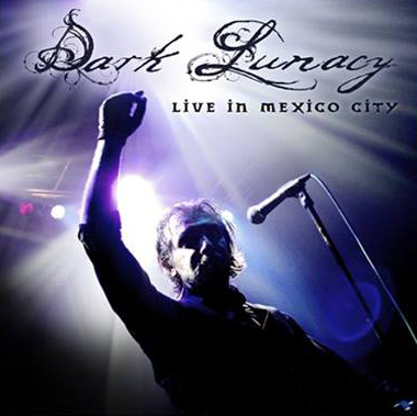 DARK LUNACY - Live In Mexico City