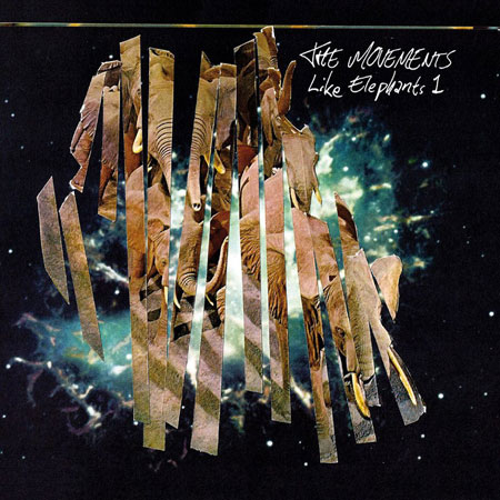 THE MOVEMENTS - Like Elephants 1