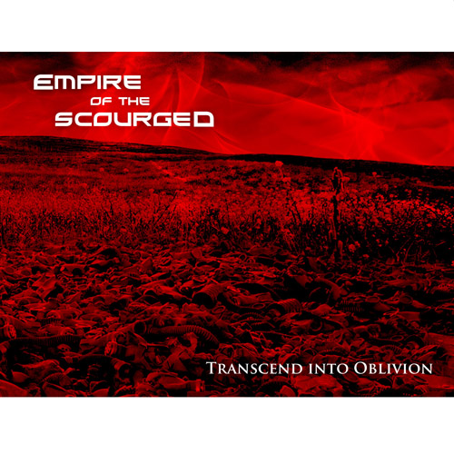 EMPIRE OF THE SCOURGED - Trascend Into Oblivion