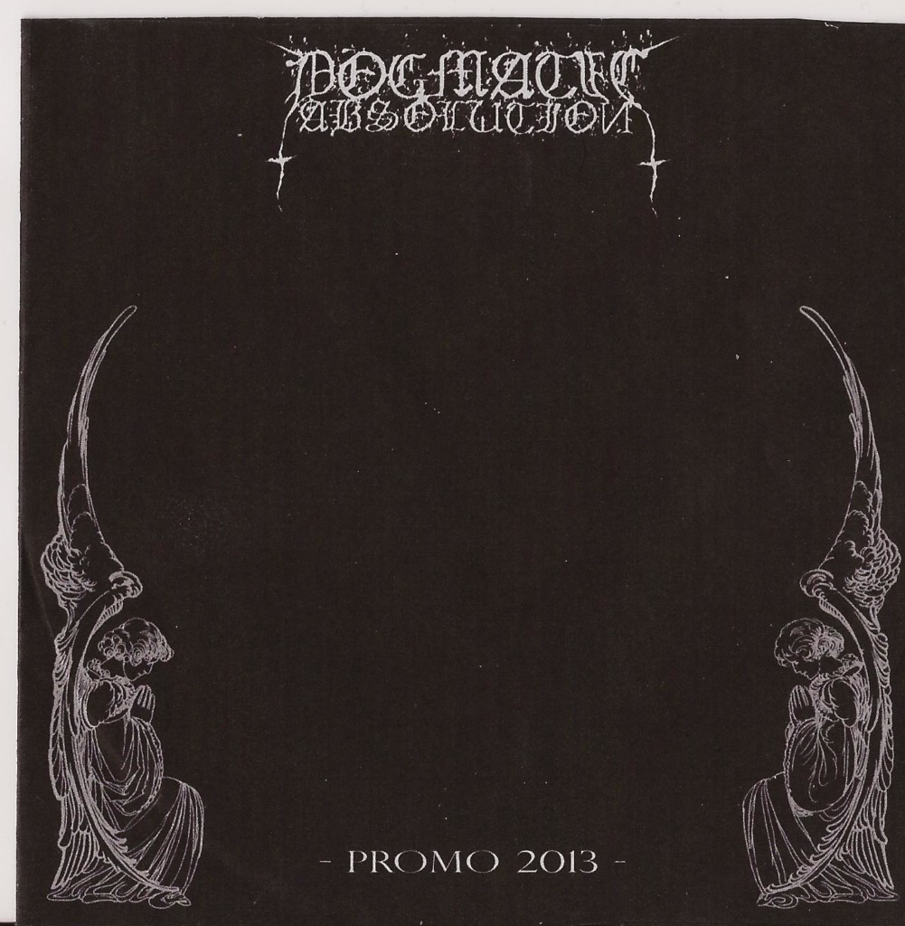 DOGMATIC ABSOLUTION - Promo 2013