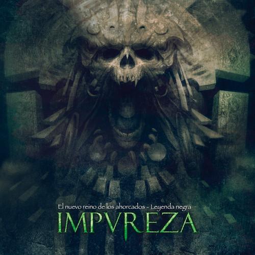IMPUREZA - El Nuevo Reino De Los Ahorcados / Leyenda Negra