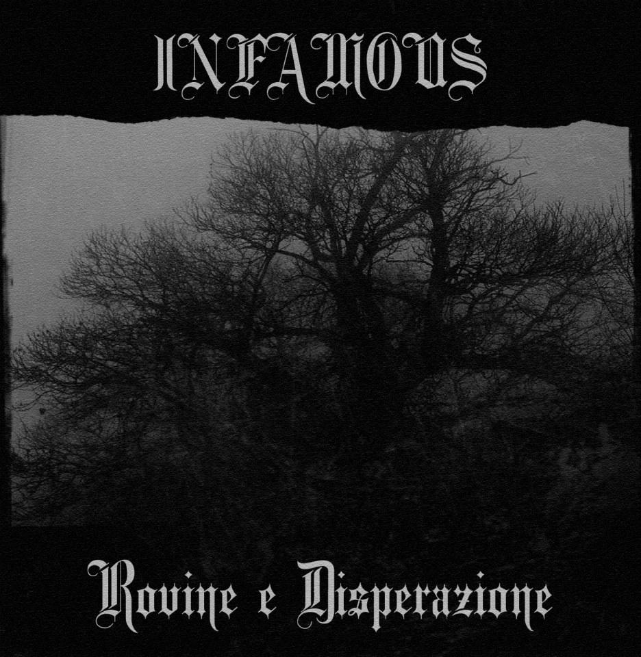INFAMOUS - Rovine E Disperazione