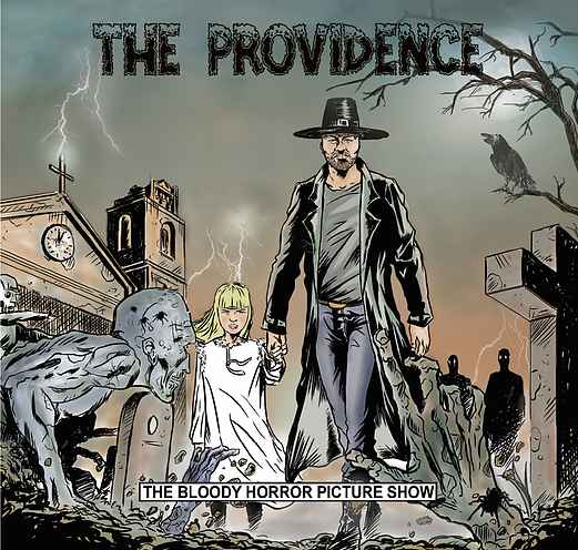 THE PROVIDENCE - The Bloody Horror Picture Show