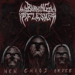 BURNING FLESH - New Chaos Order