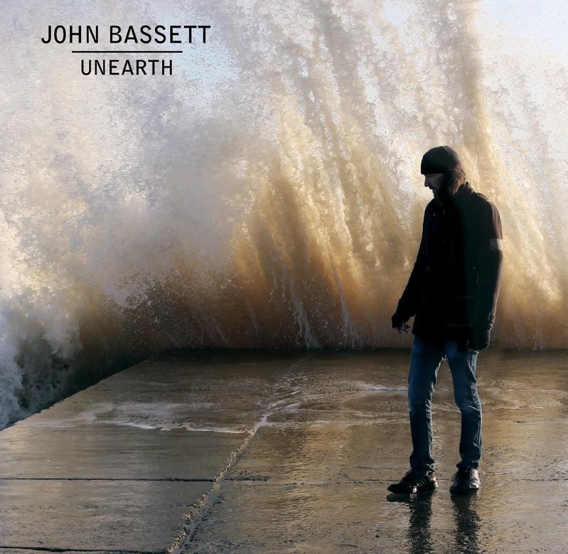 JOHN BASSETT - Unearth