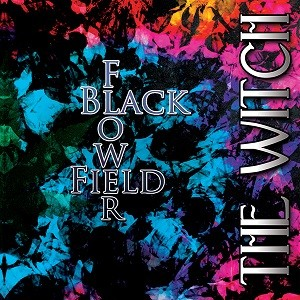 THE WITCH - Black Flower Field