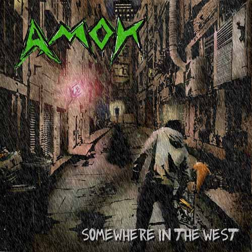 AMOK - Somewhere In The West