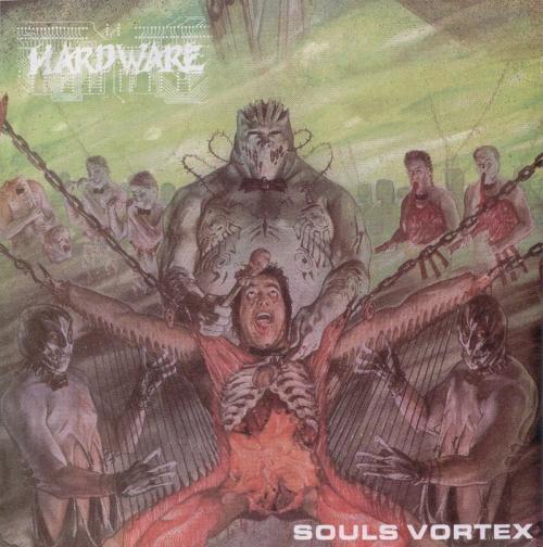 HARDWARE - Souls Vortex