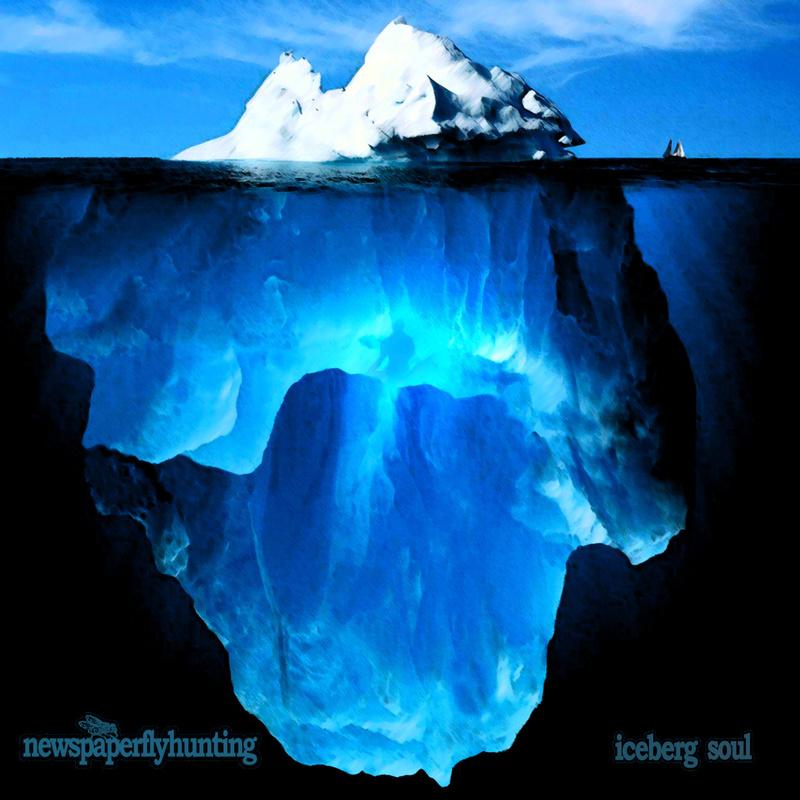 NEWSPAPERFLYHUNTING - Iceberg Soul