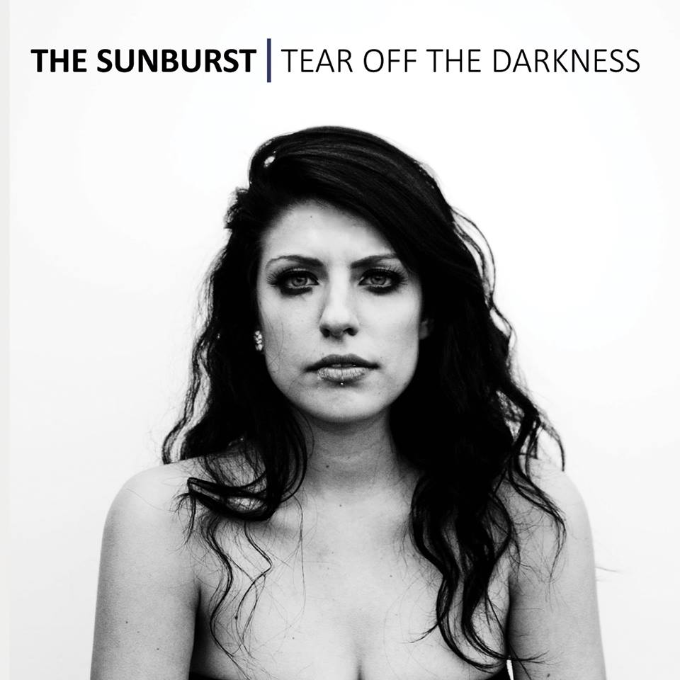 THE SUNBURST - Tear Off The Darkness