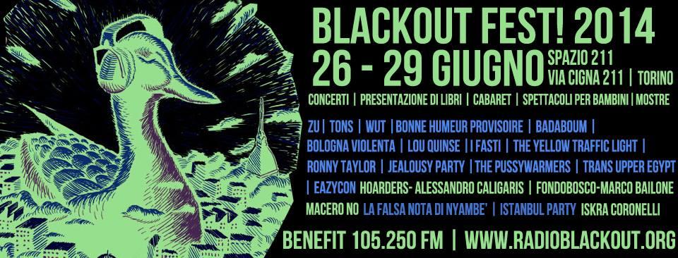 BLACKOUT FEST! 2014 (27/06/2014 @ Spazio 211, Torino)
