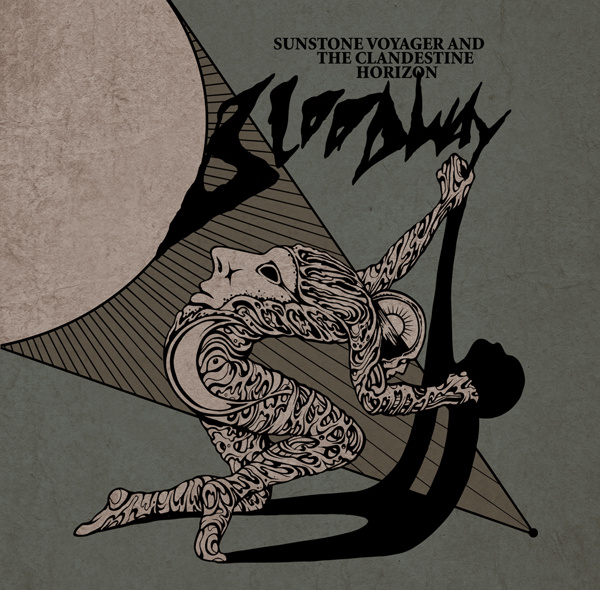 BLOODWAY - Sunstone Voyager And The Clandestine Horizon
