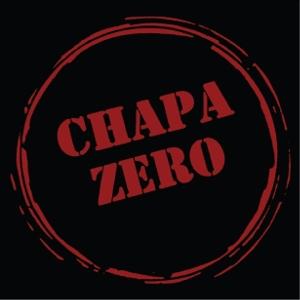 CHAPA ZERO - Chapa Zero