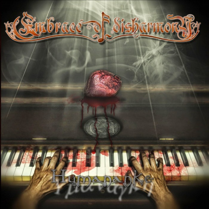 EMBRACE OF DISHARMONY - Humananke