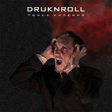DRUKNROLL - Boiling Point