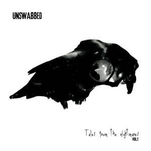 UNSWABBED - Tales From The Nightmares Vol.1
