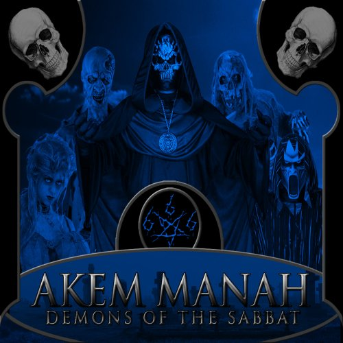 AKEM MANAH - Demons Of The Sabbat