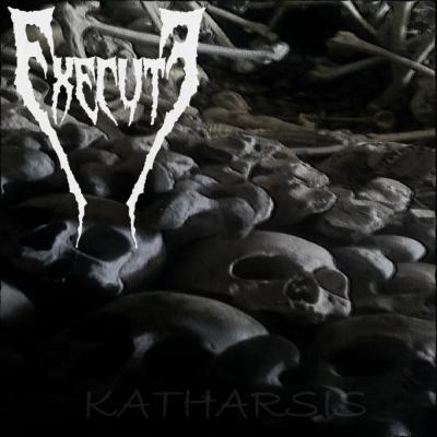 EXECUTE - Katharsis