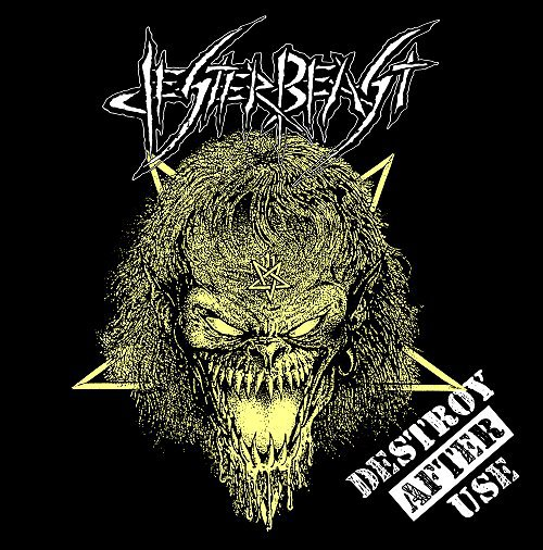 JESTER BEAST - Destroy After Use