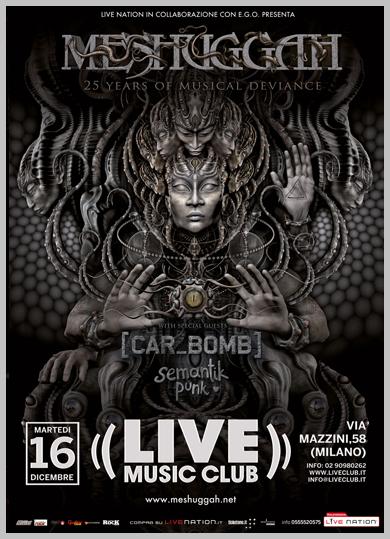 MESHUGGAH - 25 Years Anniversary Tour (16/12/2014 @ Live Music Club, Trezzo Sull'Adda)