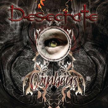 DESECRATE - Orpheus