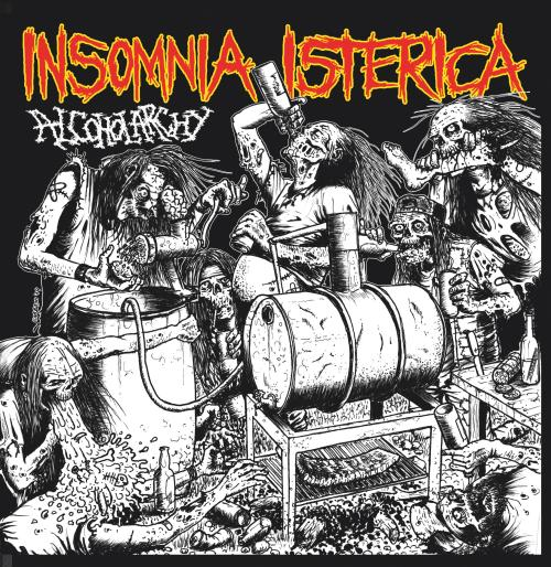 INSOMNIA ISTERICA - Alcoholarchy