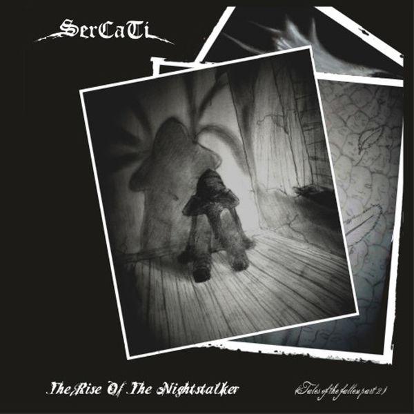 SERCATI - The Rise Of The Nightstalker