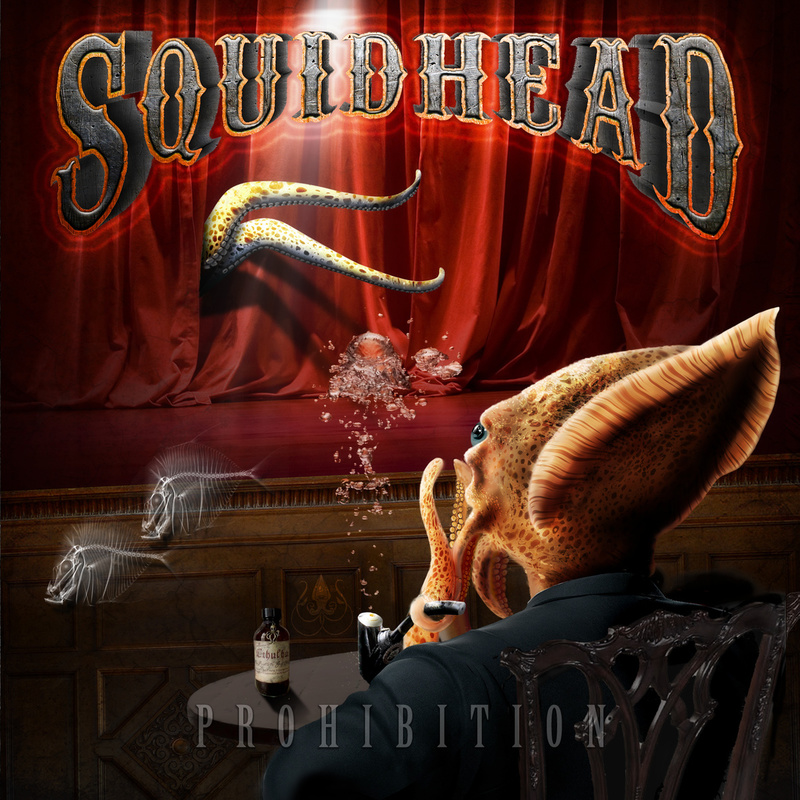 SQUIDHEAD - Prohibition