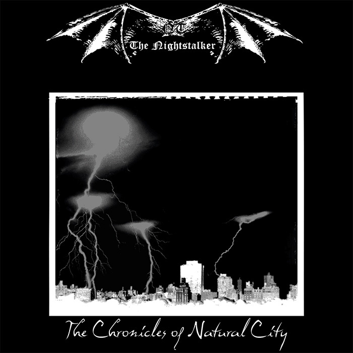 THE NIGHTSTALKER - The Chronicles Of Natural City